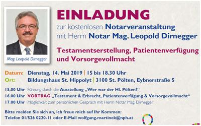 Wir laden Sie herzlich zu unserer Notarveranstaltung am Dienstag, den 14 Mai, von 15 bis 18:30 Uhr im Bildungshaus St. Hippolyt in St. Pölten ein.